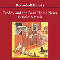 Freddy and the Bean Home News - Walter R. Brooks