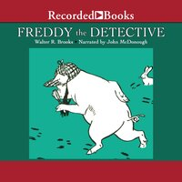 Freddy the Detective - Walter R. Brooks