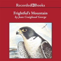 Frightful's Mountain - Jean Craighead George