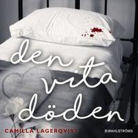 Den vita döden - Camilla Lagerqvist