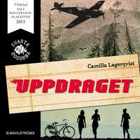 Svarta rosorna 1 - Uppdraget - Camilla Lagerqvist