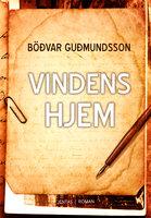 Vindenes hjem - Böðvar Guðmundsson