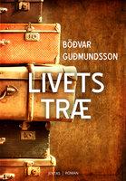 Livets træ - Böðvar Guðmundsson