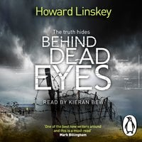 Behind Dead Eyes - Howard Linskey