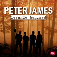 Levande begravd - Peter James