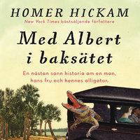 Med Albert i baksätet - Homer Hickam