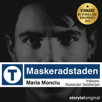 Maskeradstaden - Del 1 - Maria Monciu
