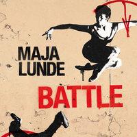 Battle - Maja Lunde