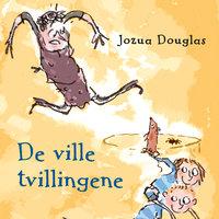 De ville tvillingene - Jozua Douglas
