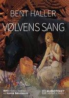 Vølvens sang - Bent Haller