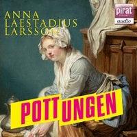 Pottungen - Anna Laestadius Larsson