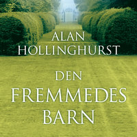 Den fremmedes barn - Alan Hollinghurst