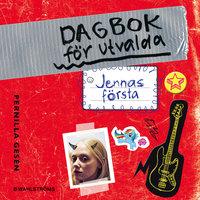 Dagbok för utvalda 1 - Jennas första - Pernilla Gesén
