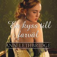 En kyss till farväl - Ann Lethbridge
