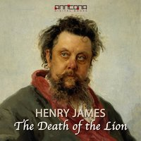The Death of the Lion - Henry James