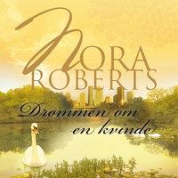 Drømmen om en kvinde - Nora Roberts