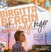 Ett oemotståndligt begär - Birgitta Bergin