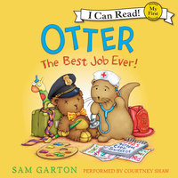 Otter: The Best Job Ever! - Samuel Garton