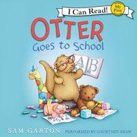 Otter Goes to School - Samuel Garton