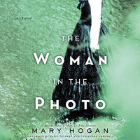 The Woman in the Photo - Mary Hogan