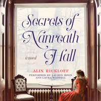 Secrets of Nanreath Hall - Alix Rickloff