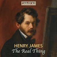 The Real Thing - Henry James