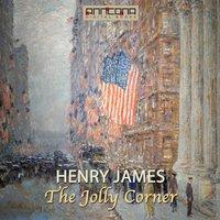 The Jolly Corner - Henry James