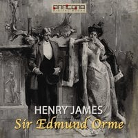 Sir Edmund Orme - Henry James