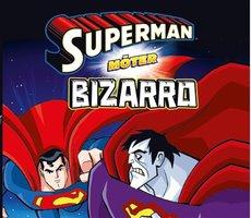 Superman möter Bizarro - John Sazaklis