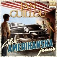 Äkta amerikanska jeans - Jan Guillou