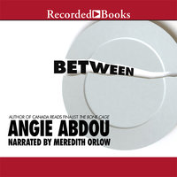 Between - Angie Abdou