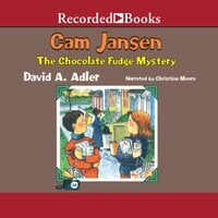 Cam Jansen and the Chocolate Fudge Mystery - David A. Adler