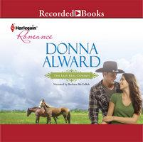 The Last Real Cowboy - Donna Alward