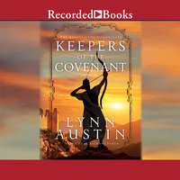 Keepers of the Covenant - Lynn Austin