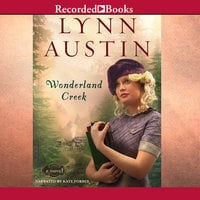 Wonderland Creek - Lynn Austin