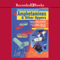 Amphetamines and Other Uppers - Linda Bayer