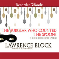 The Burglar Who Counted the Spoons - Lawrence Block