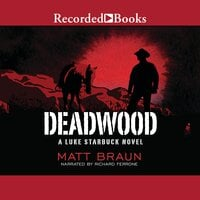 Deadwood - Matt Braun