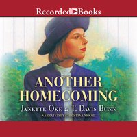 Another Homecoming - Janette Oke, Davis Bunn