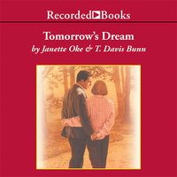 Tomorrow's Dream - Janette Oke, Davis Bunn