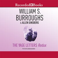 The Yage Letters - William S. Burroughs,Allen Ginsberg