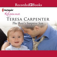 The Boss's Surprise Son - Teresa Carpenter