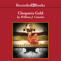 Cleopatra Gold - William J. Caunitz