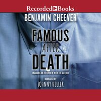 Famous After Death - Ben Cheever