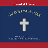 The Everlasting Man - G.K. Chesterton
