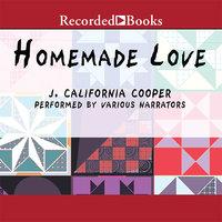 Homemade Love - J. California Cooper