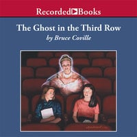 The Ghost in the Third Row - Bruce Coville