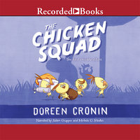 The Chicken Squad - Doreen Cronin