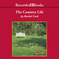 The Country Life - Rachel Cusk