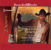In the Rancher's Arms - Kathie DeNosky